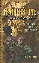 Audrey Featherstone I Presume