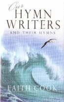 Our Hymnwriters And Our Hymns Pb