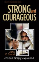 Strong And Courageous Joshua