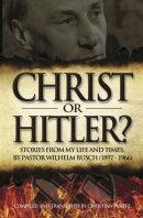 Christ or Hitler?