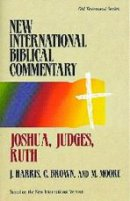 Joshua, Judges & Ruth : Vol 5 : New International Bible Commentary