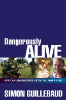 Dangerously Alive