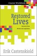Restored Lives Course Workbook