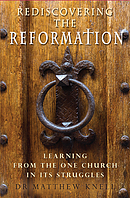 Rediscovering the Reformation