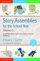 Story Assemblies for the School Year: Volume 2