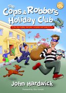 Cops And Robbers Holiday Club