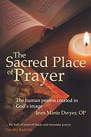 The Sacred Place Of Prayer