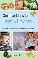 Creative Ideas For Lent and Easter