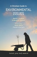 A Christian Guide to Environmental Issues