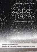 Quiet Spaces January - April 2016