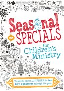 Seasonal Specials for Children's Ministry