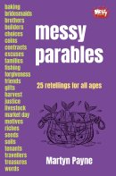 Messy Parables