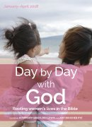 Day by Day with God January - April 2018