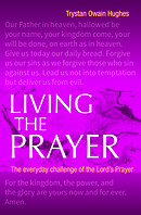 Living the Prayer