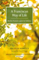 A Franciscan Way of Life