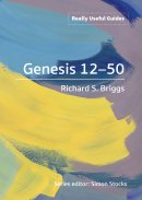 Really Useful Guides: Genesis 12-50