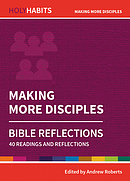Holy Habits Bible Reflections: Making More Disciples