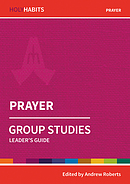 Holy Habits Group Studies: Prayer