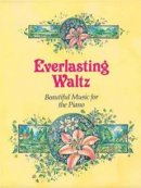 Everlasting Waltz - Piano