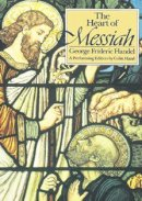 The Heart of Messiah : Performing Edition