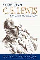 Sleuthing C.S. Lewis