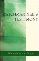 Watchman Nees Testimony