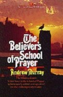 Believers' School of Prayer