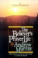 Believers' Prayer Life