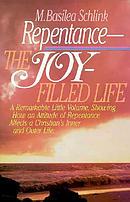 Repentance, a Joy Filled Life