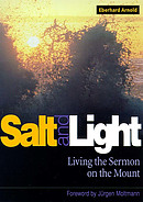 Salt and Light: Talks and Writings on the Sermon on the Mount