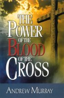 Power Of The Blood Of The Cross