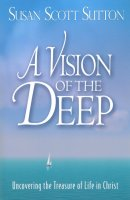 A Vision Of The Deep