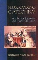 Rediscovering Catechism