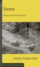 Stress: Peace Amid Pressure