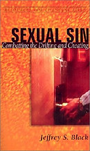 Sexual Sin: Combatting the Drifting and Cheating