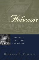 Hebrews  : Reformed Expository Commentary