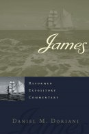James : Reformed Expository Commentary