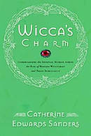 Wicca's Charm: Understanding the Spiritual Hunger Behind the Rise of Modern Witchcraft and Pagan Spirituality
