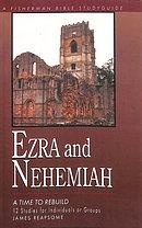 Ezra and Nehemiah: Rebuilding Lives of Faith