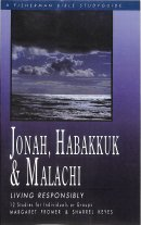 Jonah, Habakkuk and Malachi: Living Responsibly
