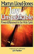 Joy Unspeakable: Power and Renewal in the Holy Spirit