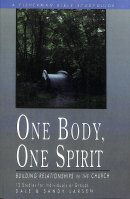 One Body, One Spirit: Building Relationships in the Church