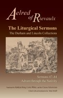The Liturgical Sermons: The Durham and Lincoln Collections, Sermons 47-84