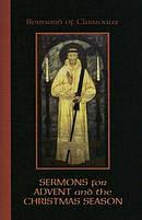 Sermons For Advent And The Christmas Season
