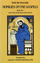 Homilies on the Gospels Lent to the Dedication of the Church