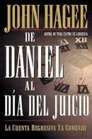De Daniel Al Dia Del Juicio = From Daniel to Doomsday