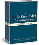 The Bible Knowledge Commentary - the New Testament: An Exposition of the Scriptures