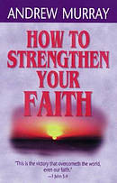 How To Strengthen Your Faith Pb