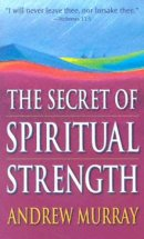 Secret Of Spiritual Strength Pb