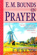 E M Bounds on Prayer